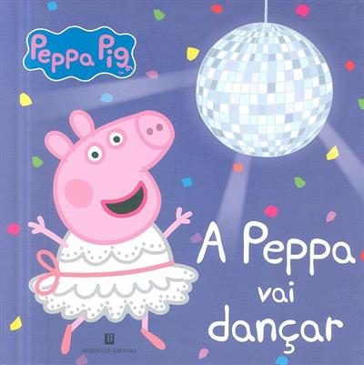 A Peppa vai dançar