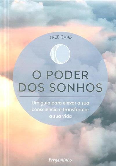 O poder dos sonhos (Tree Carr)