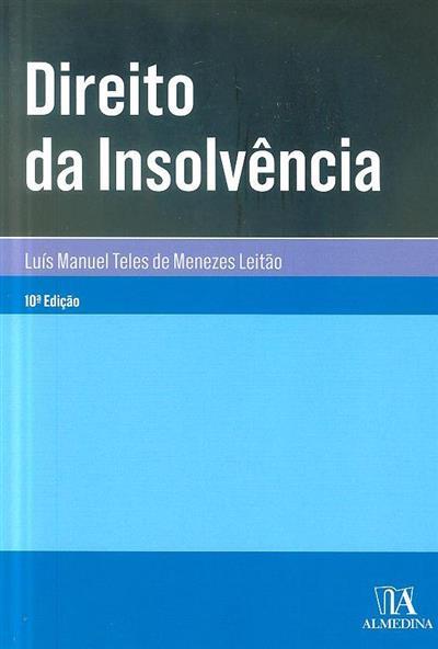 Direito da insolvência (Luís Manuel Teles de Menezes Leitão)