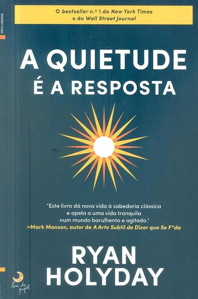 A quietude é a resposta