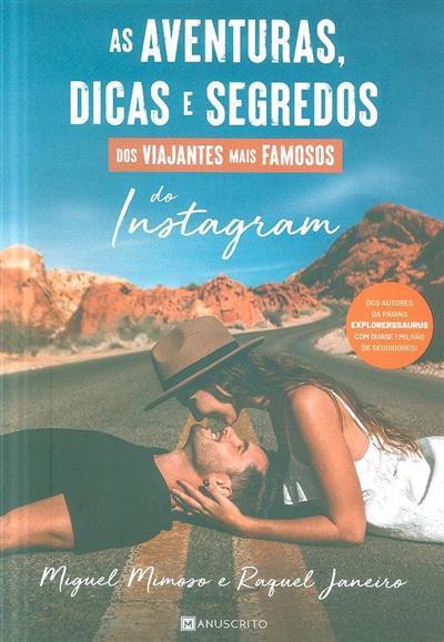 As aventuras, dicas e segredos (Miguel Mimoso, Raquel Janeiro)
