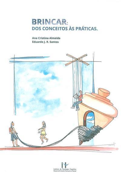 Brincar (org. Ana Cristina Almeida, Eduardo J. R. Santos)