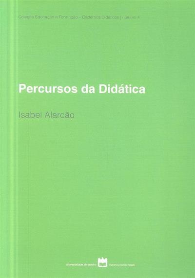 Percursos da didática (Isabel Alarcão)