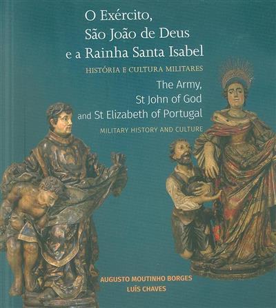 O exército, São João de Deus e a Rainha Santa Isabel (Augusto Moutinho Borges)