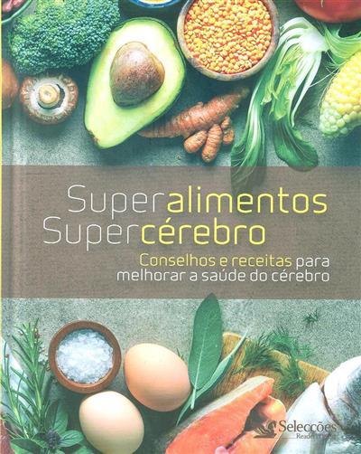 Super alimentos, super cérebro (trad. Paulo Ramos)