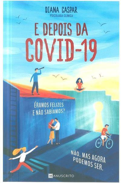 E depois da Covid-19 (Diana Gaspar)