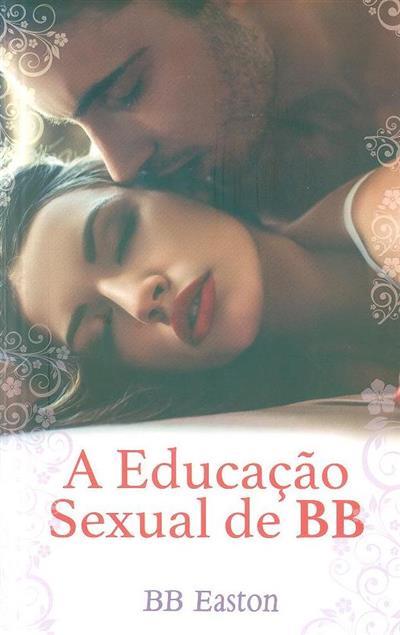 A educação sexual de BB (B. B. Easton)