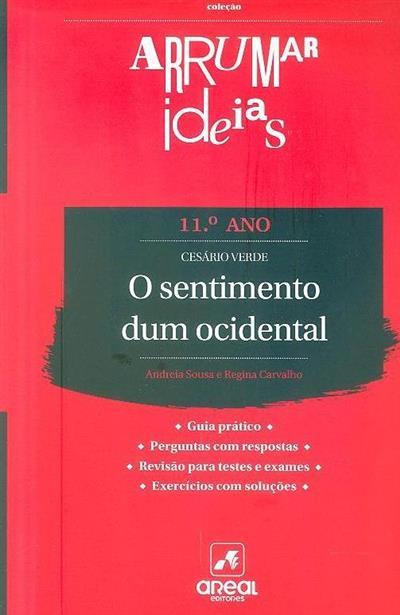 O sentimento dum ocidental, português 11º ano - Cesário Verde (Andreia Sousa, Regina Carvalho)