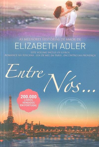 Entre nós (Elizabeth Adler)