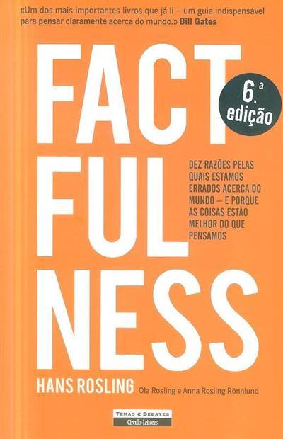 Factfulness (Hans Rosling, Ola Rosling, Anna Rosling Rönnlund)