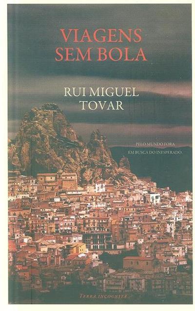 Viagens sem bola (Rui Miguel Tovar)