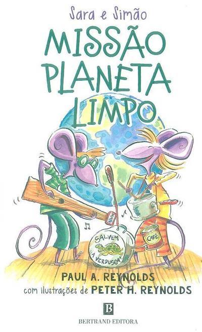Missão planeta limpo (Paul A. Reynolds)