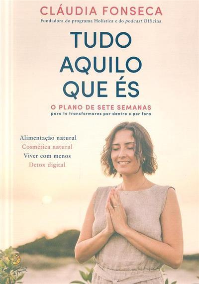 Tudo aquilo que és (Cláudia Fonseca)
