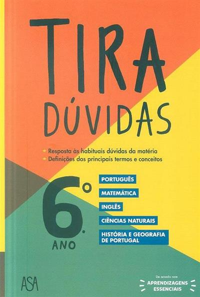 Tira-dúvidas multidisciplinar, 6º ano (Carla Leite... [et al.])