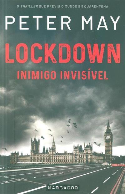 Lockdown, inimigo invisível