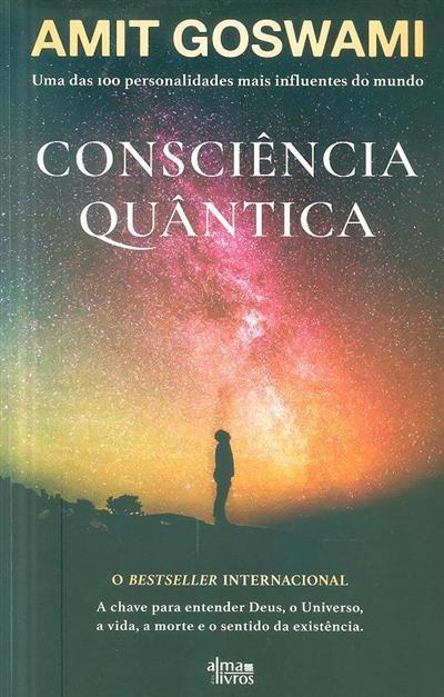 Consciência quântica (Amit Goswami)