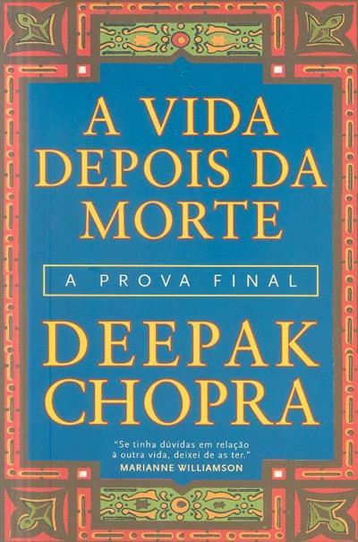A vida depois da morte (Deepak Chopra)