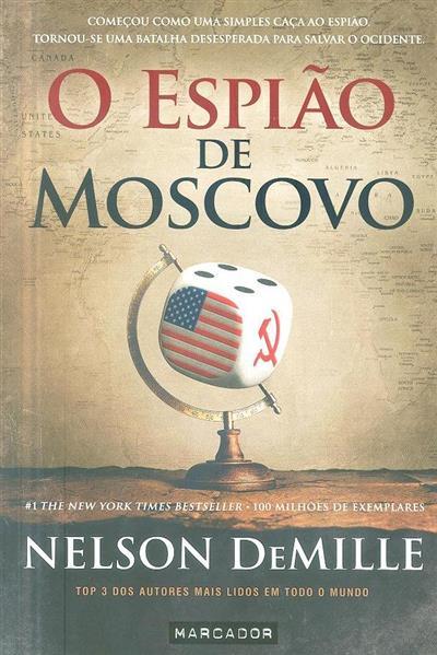 O espião de Moscovo (Nelson DeMille)