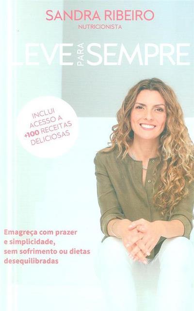 Leve para sempre (Sandra Ribeiro)