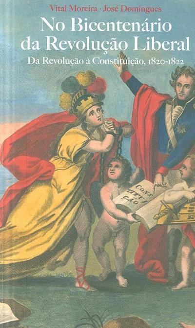 Da Revolução à Constituição, 1820-1822 (Vital Moreira, José Domingues)