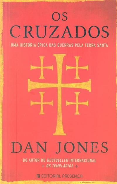 Os Cruzados (Dan Jones)