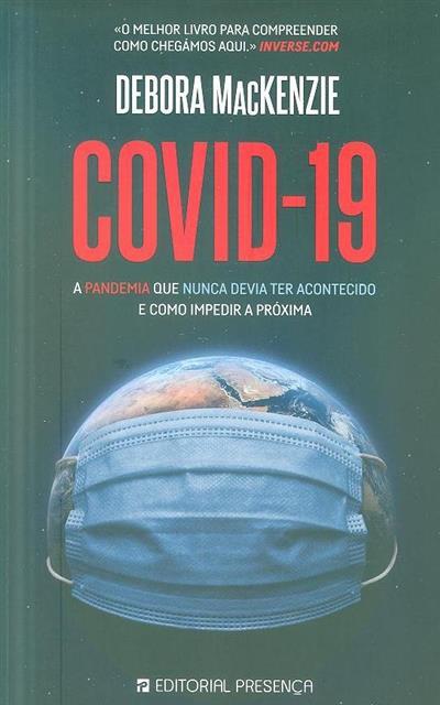 COVID-19 (Debora MacKenzie)