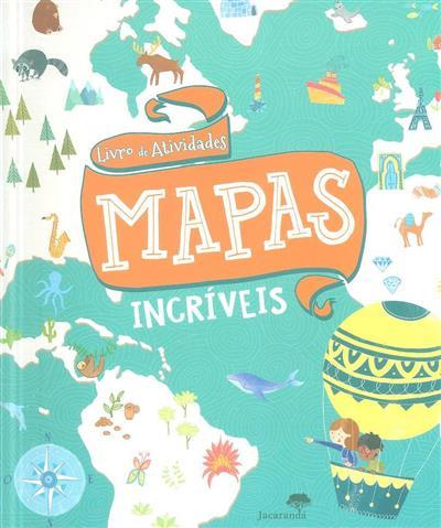 Mapas incríveis (Anna Brett)