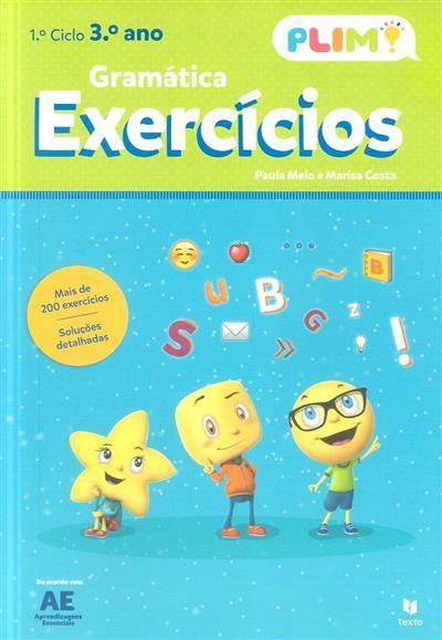 Plim!, gramática, exercícios, 3º ano (Paula Melo, Marisa Costa)
