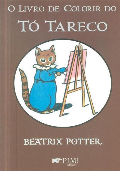 O livro de colorir do Tó Tareco (Beatrix Potter)