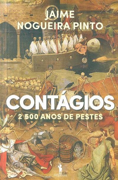 Contágios, 2500 anos de pestes (Jaime Nogueira Pinto)