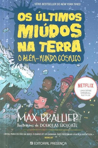 Os últimos miúdos na Terra (Max Brallier)