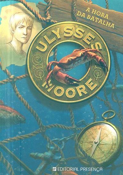 A hora da batalha (Ulysses Moore)