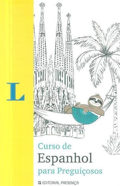 Curso de espanhol para preguiçosos (André Höchemer, Stefan Schmitdt)