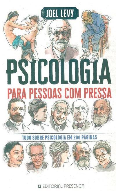 Psicologia para pessoas com pressa (Joel Levy)