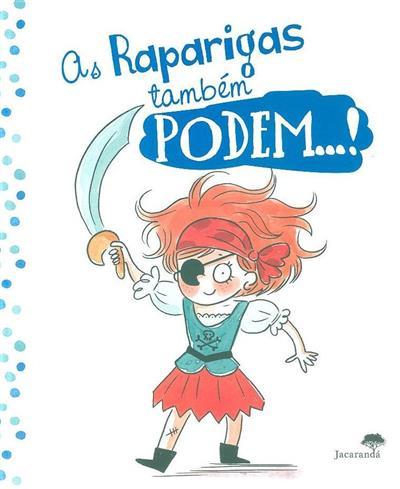 As raparigas também podem...! ; (Sophie Gourion)