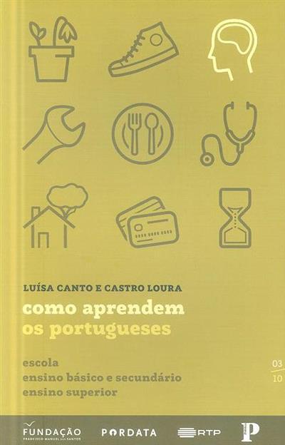 Como aprendem os portugueses (Luísa Canto e Castro Loura)