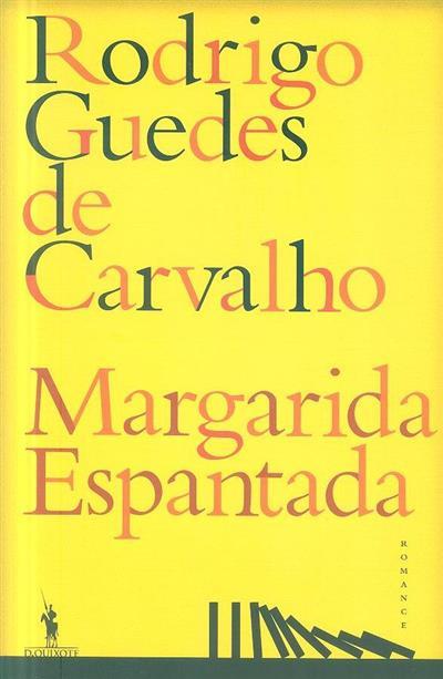 Margarida espantada (Rodrigo Guedes de Carvalho)