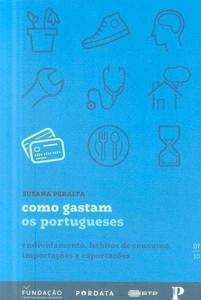 Como gastam os portugueses (Susana Peralta)