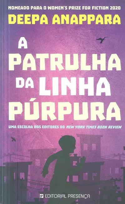 A patrulha da linha púrpura (Deepa Anappara)