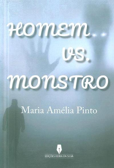 Homem vs. monstro (Maria Amélia Pinto)