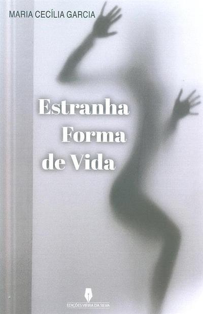 Estranha forma de vida (Maria Cecília Garcia)