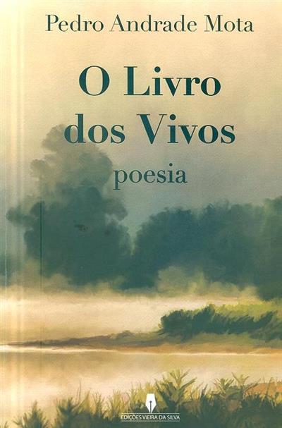 O livro dos vivos (Pedro Andrade Mota)