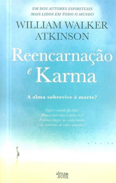 Reencarnação e karma (William Walker Atkinson)