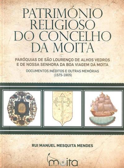Património religioso do Concelho de Moita (Rui Manuel Mesquita Mendes)