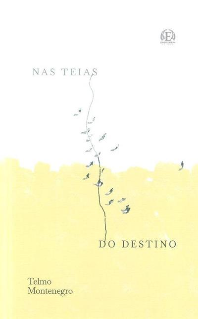Nas teias do destino