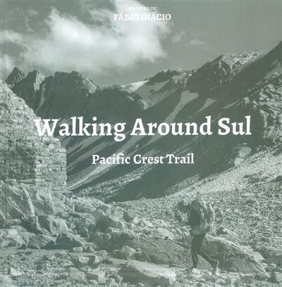 Walking around Sul (Fábio Inácio)