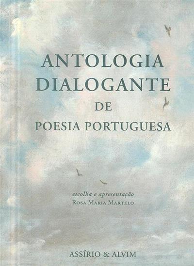 Antologia dialogante de poesia portuguesa (escolha e apresent. Rosa Maria Martelo)