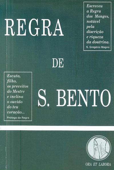 Regra do Patriarca S. Bento (trad. do latim e anot. pelos Monges de Singeverga)