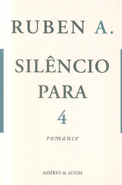 Silência para 4 (Ruben A.)