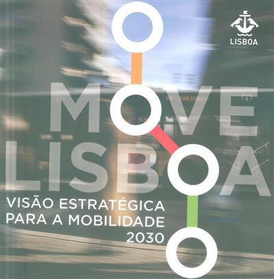 MOVE Lisboa (coord. Pedro Machado... [et al.])